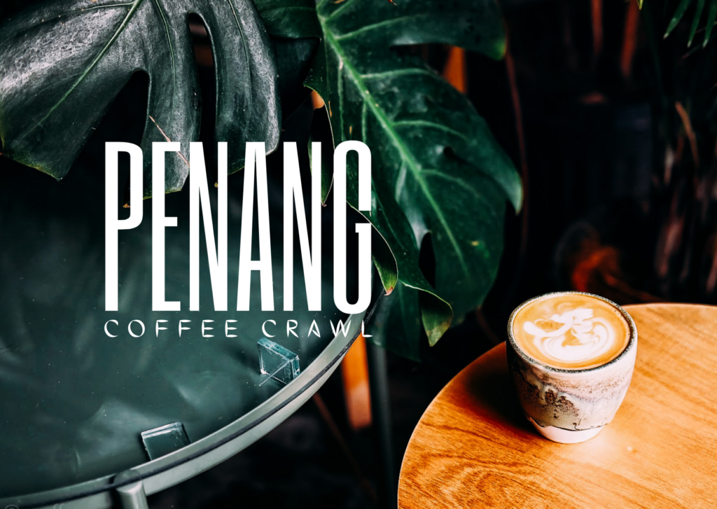 #TravelThursdays: 9 Places to Get Great Coffee in Penang
